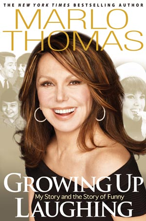 Growing Up Laughing, by Marlo Thomas